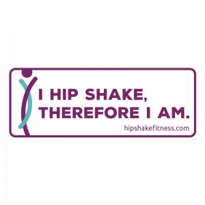 Sticker-I Hip Shake Therefore I Am