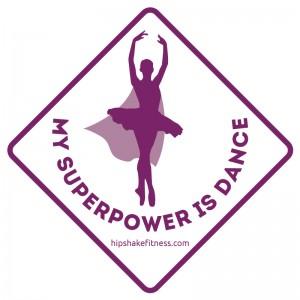 Sticker- my superpower is dance
